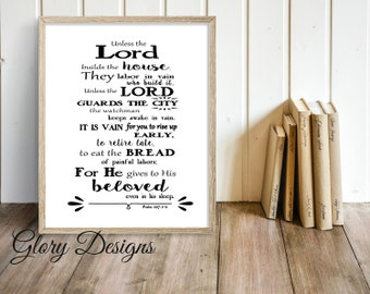 Printable, Bible verse, Prints, Scripture art, Psalm 127:1-2, Unless the Lord builds the house the builders build in vain, INSTANT DOWNLOAD