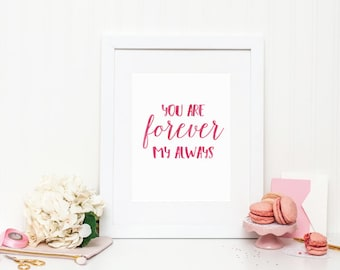 Forever My Always Art Print - Watercolor Art Print - Mirabelle Creations