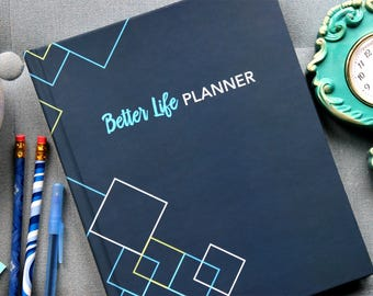 Better Life Planner: Student Success Edition 2017-2018