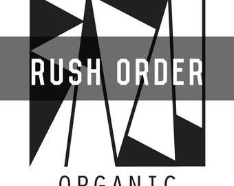 Rush Order Processing - 24hr turnaround