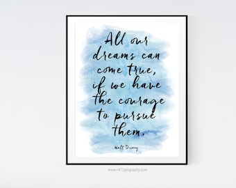 Walt Disney Print, All our dreams, Inspirational Quote, Wall Art, Typography Print, Watercolor Poster, Watercolor Print, Gift Ideas, S241