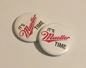 It's Mueller Time Pin Back Buttons ( 2-Pack)