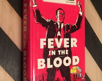 A Fever in the Blood by William Pearson (1959) hardcover book
