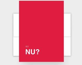 So Nu? Yiddish Greeting Card