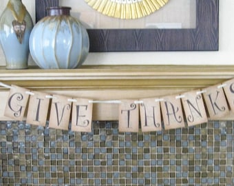 Give Thanks Thanksgiving Banner Bunting Mantel Fall Decoration QueenBeeInspirations