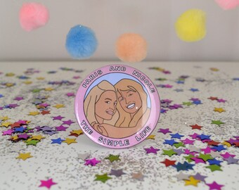 "Paris & Nicole ""The Simple Life"" - 58mm - Badge"