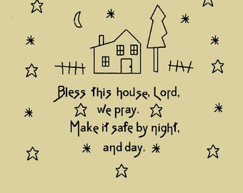 Primitive Stitchery E-Pattern, Bless this house, Lord, we pray. Make it safe by night and day!