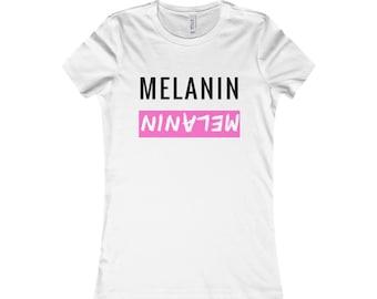 Melanin In Pink Womens Favorite Tee