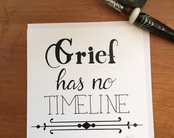 Grief Has No Timeline  Notecard