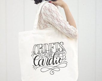 Big Tote bag - Crafts are my cardio - Sturdy 12oz natural cotton