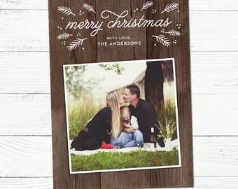 Rustic Christmas Pine Photo Cards, Custom Holiday Photo card, printable christmas card