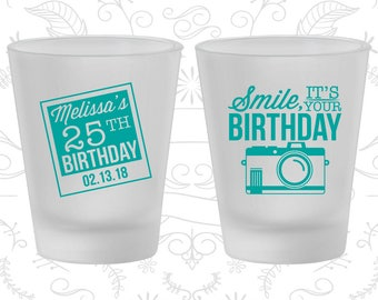 25th Birthday Frosted Shot Glasses, Smile, its your birthday, vintage camera, Birthday Frosted Shot Glass (20053)
