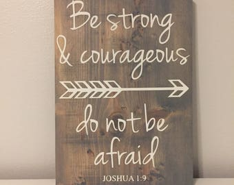BE STRONG + COURAGEOUS