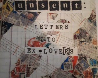 Unsent: Letters to Ex-Lovers