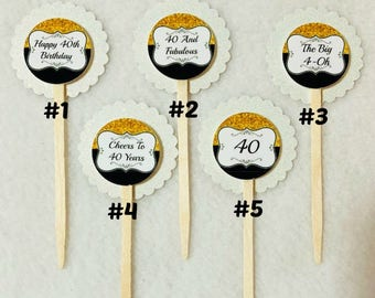 Set Of 12 40th Birthday Party Cupcake Toppers (Your Choice Of 12)