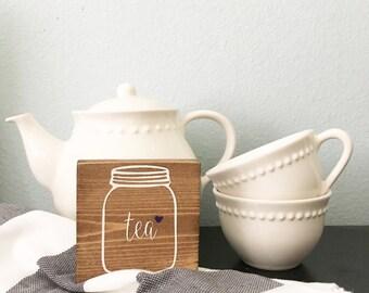 Tea mini wood sign - Mason jar sign - Kitchen inspired wood sign - Farmhouse decor