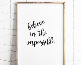 inspirational print, believe printable, modern nursery art, typographic print,calligraphy print, believe print, black and white