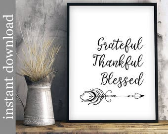 Grateful Thankful Blessed, Printable Wall Art, dining room art, home decor art, Thanksgiving art, minimalist wall art, religious printable,