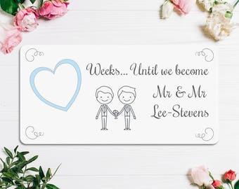 Personalised Wedding Countdown Plaque - Mr and Mr - Mrs and Mrs - Gay- Lesbian - Civil Partnership - Engagement Gift - FREE POSTAGE