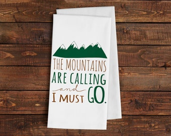 The Mountains are Calling & I Must Go Kitchen Towel - Lodge Cabin Decor Housewarming Hostess Gift