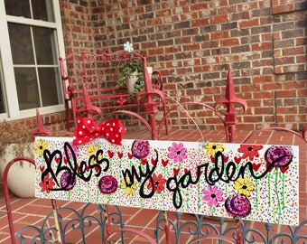 Bless my garden folk art original painted sign on recycled wood