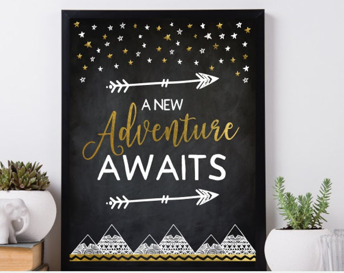 Adventure Awaits Printable Sign, Chalkboard Poster, Shower Decor, Birthday Sign, Tribal Poster, Printable files, DIGITAL, Instant Download