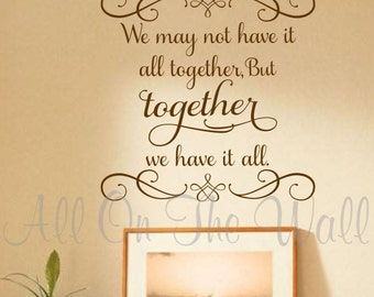 Family Wall Decals Family Saying Decal Foyer Vinyl Lettering We May Not Have It All Together Home Decor Wall Decor Decorative Scroll Vinyl
