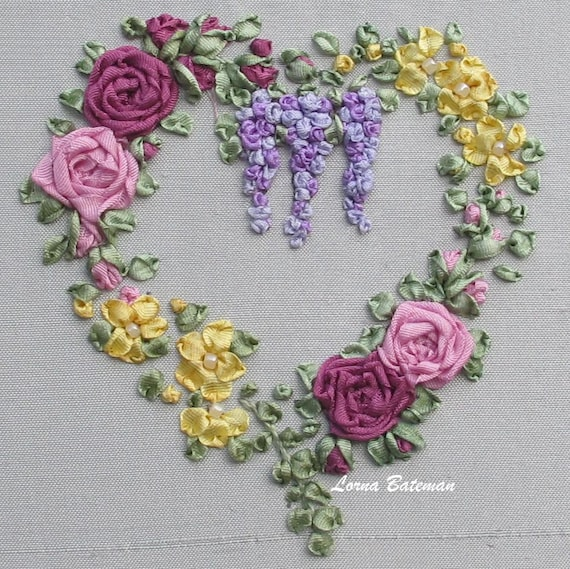 Silk Ribbon Embroidery Roses Wisteria Heart Brights