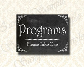Instant Download Programs Chalkboard Wedding Sign - 5x7 and 8x10 Prints, Wedding Ceremony Program Sign, Event Program Table Sign - 101