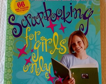 Scrapbooking For Girls Only -- book by Better Homes and Garden