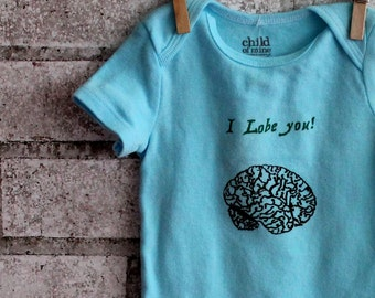 """Zombie Brains """"I Lobe You"""" infant creeper, cotton baby bodysuit, one piece snapsuit, light blue or custom colors"""