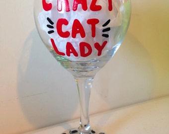 Crazy Cat Lady Wine Glass