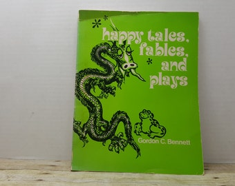 Happy Tales Fables and Plays, 1975, Gordon Bennett, vintage play book, religious book