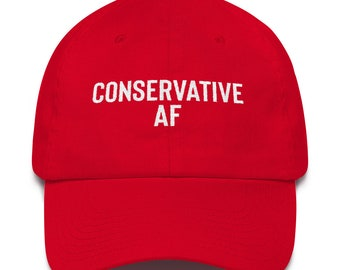 Conservative AF Hat For Republicans.. Conservative Hats, Republican Hats, Trump Hats, Republican Gear, Political Hats, Patriotic Hats