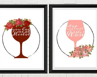 You Had Me At Merlot & Stop And Smell The Rosé - Wall Art Print Digital Download