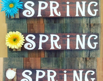 Made To Order//Spring Sign// Reclaimed Wood Sign// Spring decor// Spring Home Decor// Wood Sign// Easter Sign// Rustic Spring Decor