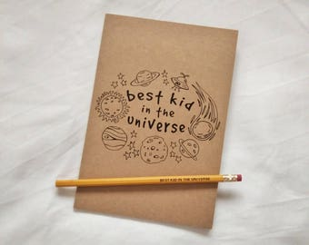 Best Kid in the Universe - Notebook and Pencil Set - Lined Notepad Recycled Children Gift Kids Exercise Book Party Bag Birthday Present