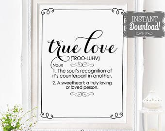 True Love Wedding Poster - INSTANT DOWNLOAD - Printable Wedding Art, Definition, Soulmate, Decor, Black & White Sign by Sassaby Weddings
