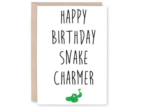 Funny happy birthday card funny snake card male birthday like this item bookmarktalkfo Images