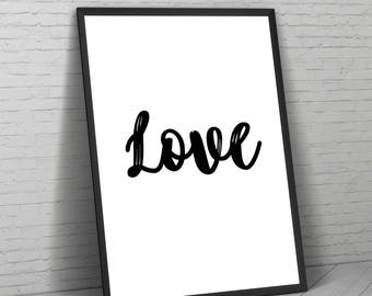 Love Print, Love Poster, Love Wall Art, Black And White, Home Decor, Typography Print, Love, Gifts For Her, Inspirational Quote, Love Gift.