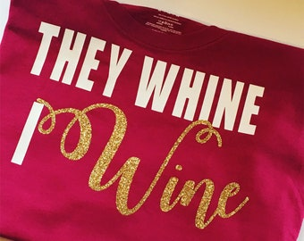 They whine and I do too!