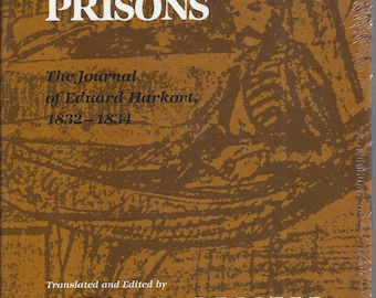 In Mexican Prisons: The Journal of Eduard Harkort, 1832-1834 by LOUIS E. BRISTER (Hardcover)