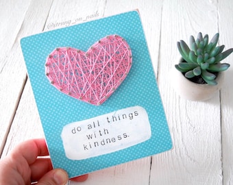 MADE TO ORDER Do All Things With Kindess -Mixed Media - String Art - kindness - kindness matters - wood Sign - quotes - hand stamped -