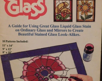 Great Glass  For Beginners-Glass Stain Booklet - 10 Patterns & Instructions - Print date 1981