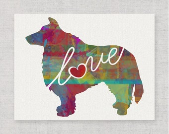 Sheltie (Shetland Sheepdog) Love - A Colorful Print - Gift for Dog Lovers - Pet Artwork - Pet Loss Gift - Memorial - Can be Personalized