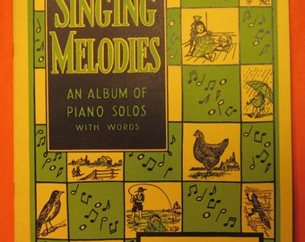 Singing Melodies:  An Album of Piano Solos