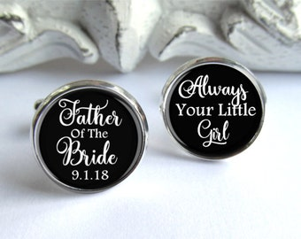 Father Of The Bride Gift, Always Your Little Girl Cufflinks