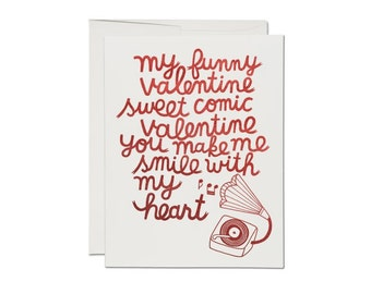 My Funny Valentine - Greeting Card