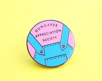 Dungaree Appreciation Society Enamel Pin - Overalls - Jumpsuit - Jumper  - Dungaree Club - Pinafore - Club - Gift