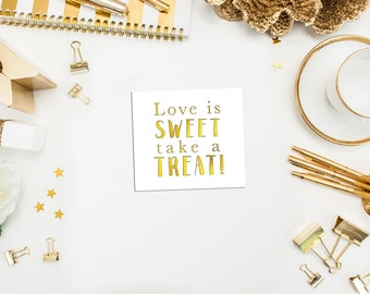 "Love is Sweet Take a Treat Stickers. 2 x 1.75"" stickers. Gold Sticker. Favor Bag Sticker. Wedding Favor Sticker. Treat Bag Sticker."